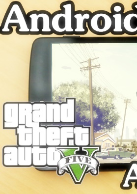 GTA 5 for Android Download APK & Data with OBB files